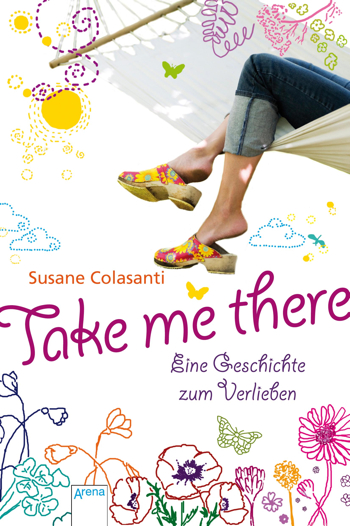 Take Me There by Susane Colasanti, German edition