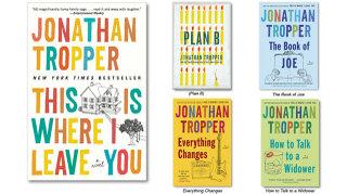 Jonathan Tropper shiny new covers
