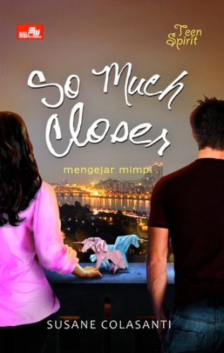 So Much Closer by Susane Colasanti, Indonesian edition
