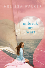 Unbreak My Heart by Melissa Walker