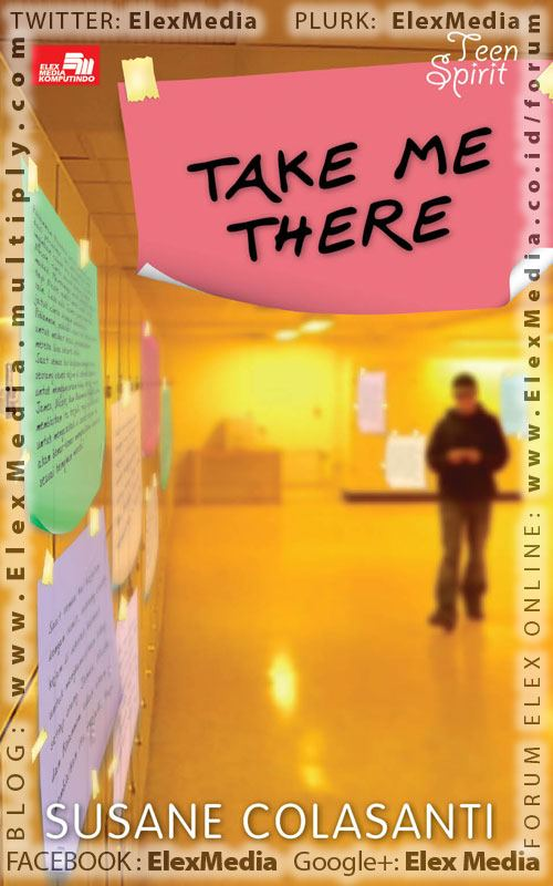 Take Me There by Susane Colasanti, Indonesian edition