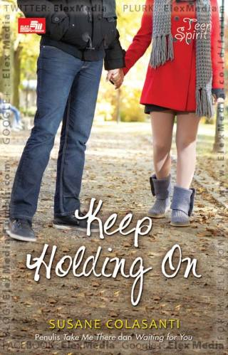 Keep Holding On by Susane Colasanti, Indonesian edition