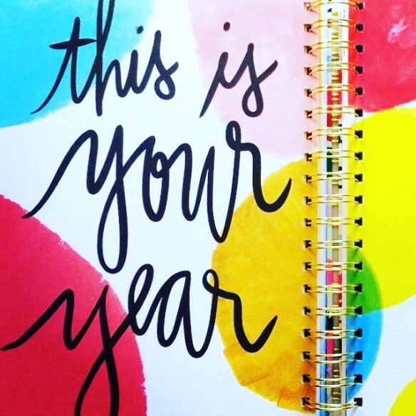 This is your year